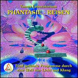 Phantasie-Reisen (Tamas Lab.)
